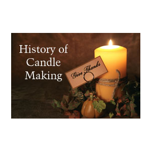 History of Candle Making